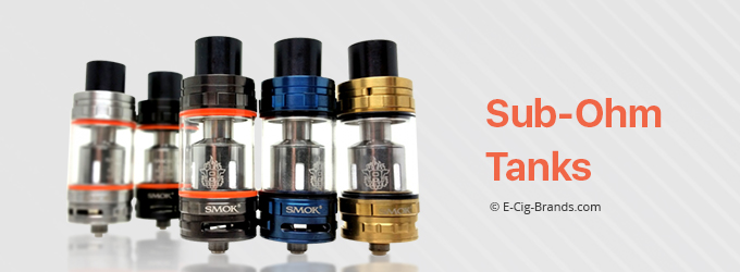 How to Find the Best Sub-Ohm Tanks   E-Cig Brands