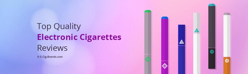 Top Quality E-Cigarettes Reviews