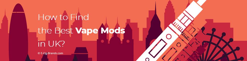 The Best Vape Mods Kit in UK for 2019 | E-Cig Brands