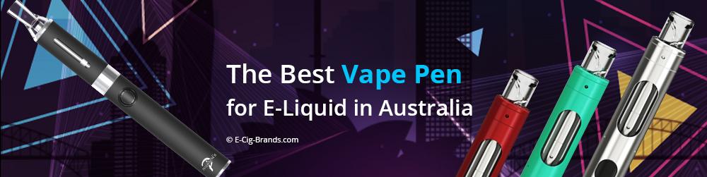 how to find the best vape pen for e-liquid in Australia