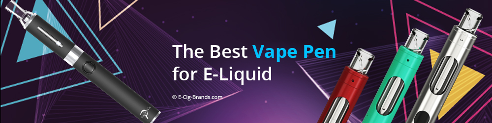 how to find the best vape pen for e-liquid in USA