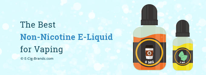the best non nicotive e-liquid for vaping